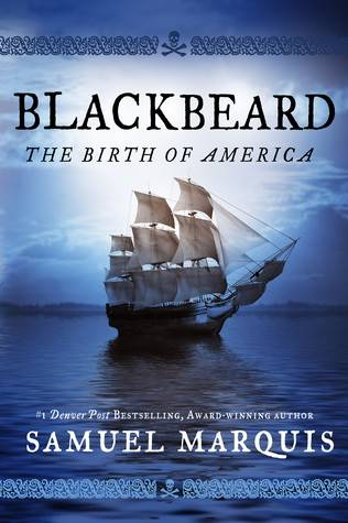 Blackbeard The Birth Of America Book Cover